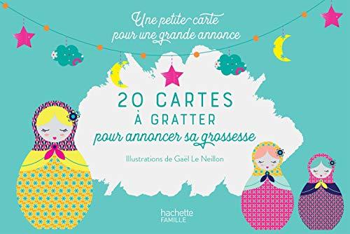 20 Cartes à gratter pour annoncer sa grossesse: Une petite carte pour une grande annonce par  Collectif