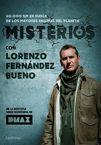 Misterios, con Lorenzo Fernández Bueno por Lorenzo Fernández Bueno