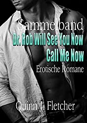 Sammelband Dr. Rob Will See You Now Call Me Now
