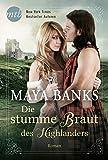 Die stumme Braut des Highlanders - Maya Banks
