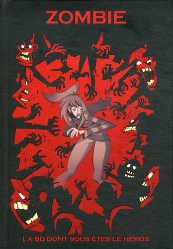 Makaka - Zombie - La Bd Dont Vous êtes le héros