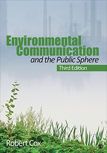 environmental-communication-and-the-public-sphere-by-j-robert-cox-2012-05-03