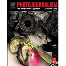 Photojournalism. The Professionalïs Approach: The Professional's Approach