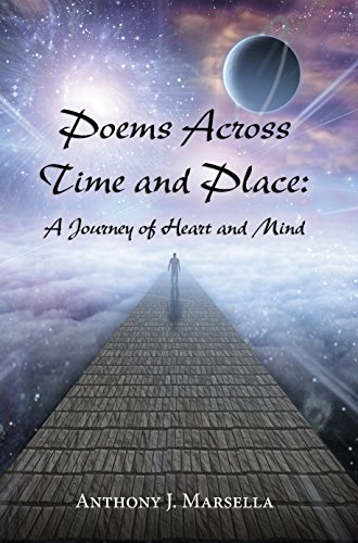 Poems Across Time and Place: A Journey of Heart and Mind (English Edition)