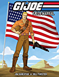 G.I. Joe Field Manual Vol. 1