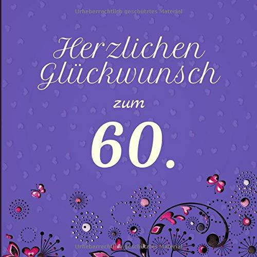Herzlichen Glückwunsch zum 60.: Darf auf keinem Geburtstag fehlen | Zum Ausfüllen | Für bis zu 40 Gäste | Geschenkidee