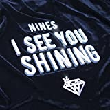 I See You Shining [Explicit]