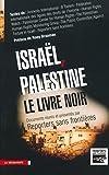Israël, Palestine, le livre noir