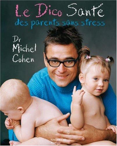 Le Dico Santé des parents sans stress