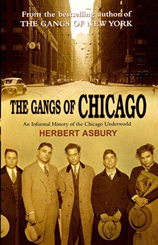The Gangs Of Chicago por Herbert Asbury