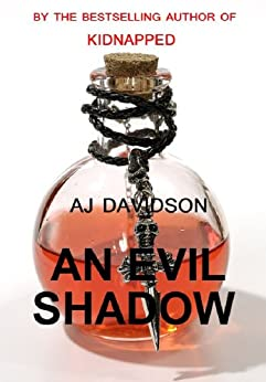 An Evil Shadow - A Val Bosanquet Mystery (The Val Bosanquet Mysteries Book 1) by [Davidson, AJ]