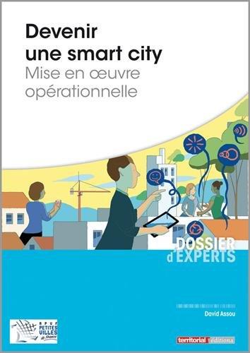 Devenir une smart city : mise en oeuvre opérationnelle par