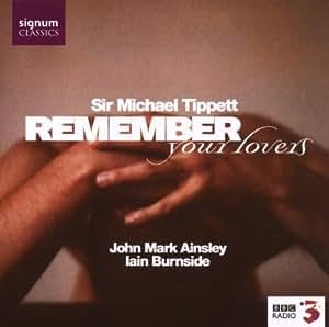 Remember Your Lovers;Songs by Tippett, Britten, Purcell & Pelham Humfrey
