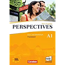 Perspectives - Ausgabe 2009: A1 - Kurs- und Arbeitsbuch mit Lösungsheft und Wortschatztrainer: Inkl. komplettem Hörmaterial (2 CDs)