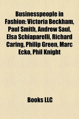 businesspeople-in-fashion-victoria-beckham-paul-smith-jim-thompson-andrew-saul-timothy-everest-kim-k