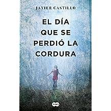 El Día Que Se Perdió La Cordura / The Day Sanity Was Lost
