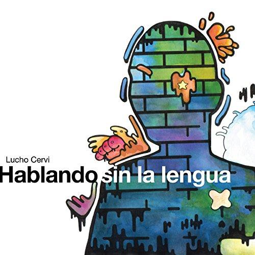 Hablando Sin la Lengua