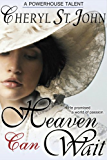 Heaven Can Wait (Dutch Country Brides Book 1) (English Edition)