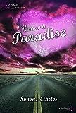 retour ? paradise un voyage vers la passion tome 2 2