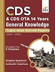 CDS & CDS OTA 14 Years General Knowledge Topic wise Solved Papers (2007-2