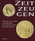 Zeitzeugen: Münzen aus der Sammlung der Deutschen Bundesbank