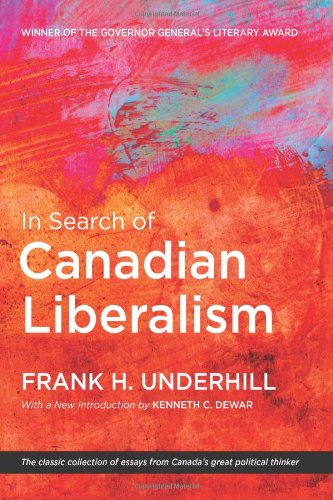 In Search of Canadian Liberalism (Wynford Project)
