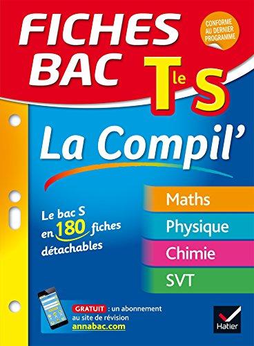 Fiches bac La Compil' Tle S: le bac S en 180 fiches de révision
