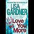 Love You More (Detective D.D. Warren 5)