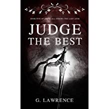 Judge The Best (Above all Others; The Lady Anne Book 5)