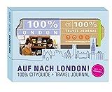 Auf nach London!: 100% Geschenkset inkl. 100% Cityguide und 100% Travel Journal