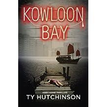 Kowloon Bay (Abby Kane FBI Thriller) (Volume 3) by Ty Hutchinson (2016-03-05)