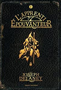 vignette de 'L'Épouvanteur n° 1<br /> L'apprenti épouvanteur (Joseph Delaney)'