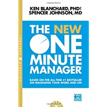 New One Minute Manager: Based on the All-Time #1 Bestseller on Managing Your Work and Life