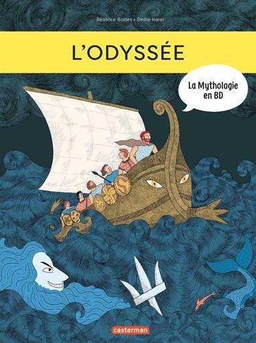 La mythologie en BD : L'Odyssée par Béatrice Bottet;Emilie Harel