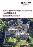 Schloss - und Festungsruine Hardenburg (Führungshefte der Edition Burgen, Schlösser, Altertümer Rheinland-Pfalz, Band 3) - Jürgen Keddigkeit