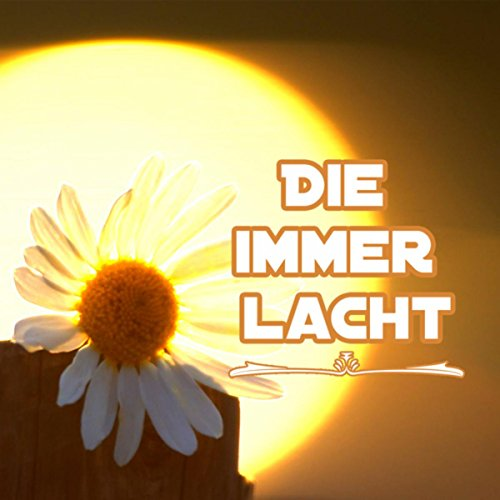 Die immer lacht (Piano Version)