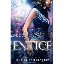 Entice (Embrace) by Jessica Shirvington (2013-03-05)