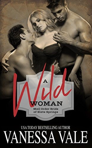 a-wild-woman-mail-order-bride-of-slate-springs-book-2-english-edition