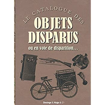 LE CATALOGUE DES OBJETS DISPARUS