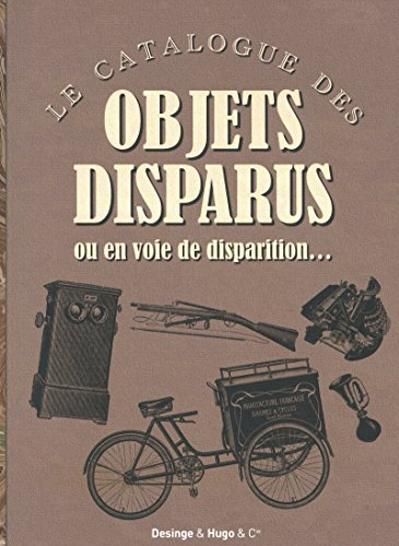 LE CATALOGUE DES OBJETS DISPARUS par Collectif
