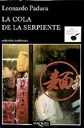 La cola de la serpiente (Spanish Edition)