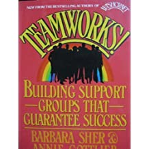 Teamworks: Building Support Groups That Guarantee Success by Barbara Sher (1989-02-26)