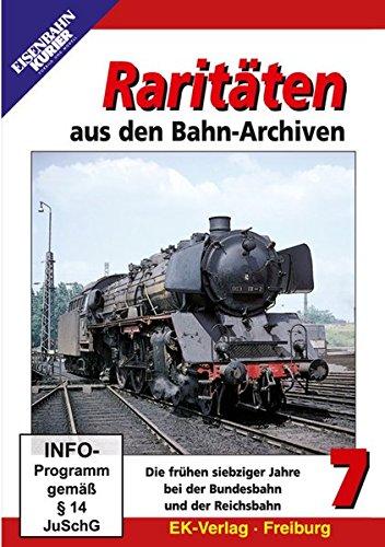 Raritäten aus den Bahn-Archiven 7 - Die frühen siebziger Jahre bei der Bundesbahn und der Reichsbahn -
