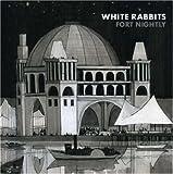 Songtexte von White Rabbits - Fort Nightly