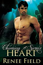 Claiming A Siren's Heart (English Edition)