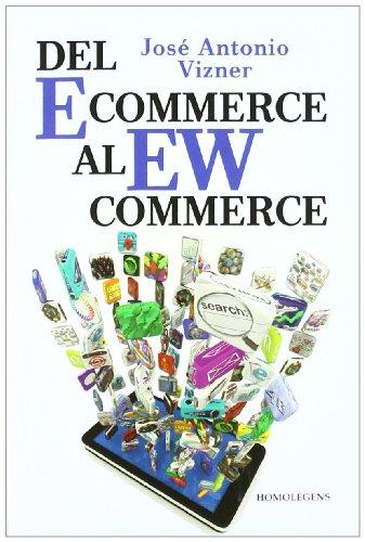 Del Ecommerce Al Wucommerce por Jose Antonio Vizner