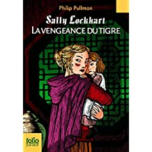 Sally Lockhart, III:La vengeance du tigre