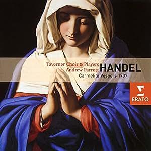 Handel : Carmelite Vespers