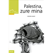 Palestina, zure mina (Taupadak)