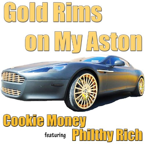 Gold Rims on My Aston (feat. Philthy Rich) - Single [Explicit]